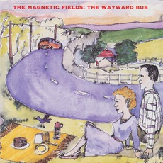 The Wayward Bus / Distant Plastic Trees mp3 Album by The Magnetic Fields