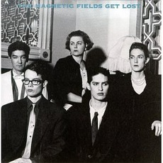 Get Lost mp3 Album by The Magnetic Fields