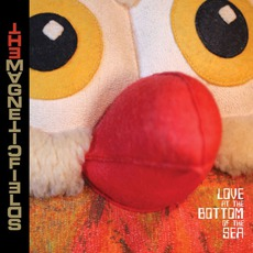 Love At The Bottom Of The Sea mp3 Album by The Magnetic Fields