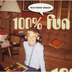 100% Fun mp3 Album by Matthew Sweet