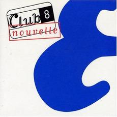 Nouvelle mp3 Album by Club 8