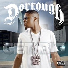Get Big mp3 Album by Dorrough
