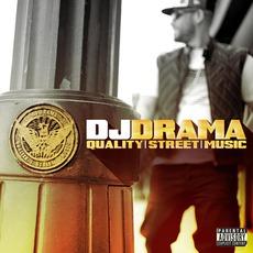 Quality Street Music mp3 Album by DJ Drama