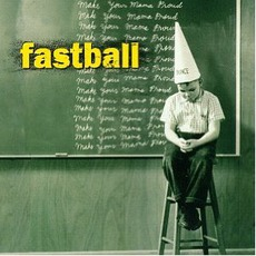 Make Your Mama Proud mp3 Album by Fastball