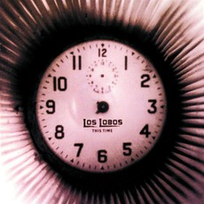This Time mp3 Album by Los Lobos