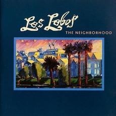 The Neighborhood mp3 Album by Los Lobos