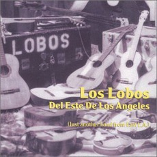 Los Lobos Del Este De Los Angeles (Remastered)