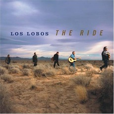 The Ride mp3 Album by Los Lobos