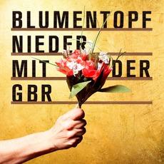 Nieder Mit Der GbR (Deluxe Edition) mp3 Album by Blumentopf