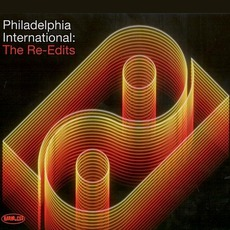 Philadelphia International: The Re-Edits mp3 Compilation by Various Artists