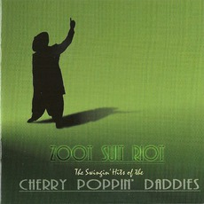 Zoot Suit Riot mp3 Artist Compilation by Cherry Poppin' Daddies