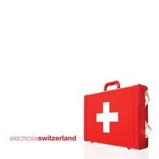 Switzerland mp3 Album by Electric Six