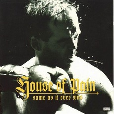 Same As It Ever Was mp3 Album by House Of Pain