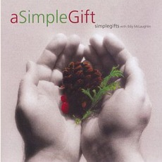 A Simple Gifts mp3 Album by Billy McLaughlin & Simple Gifts