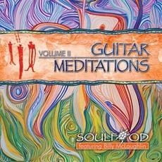 Guitar Meditations Vol.II mp3 Album by Billy McLaughlin & Soulfood