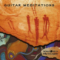 Guitar Meditations mp3 Album by Billy McLaughlin & Soulfood