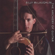 The Archery Of Guitar mp3 Album by Billy McLaughlin