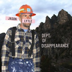 Dept. Of Disappearance mp3 Album by Jason Lytle