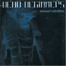 Sinners' Rebellion mp3 Album by The Dead Beginners