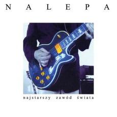 Najstarszy Zawód Świata (Re-Issue) mp3 Album by Tadeusz Nalepa