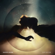 Our Nature mp3 Album by Savoir Adore