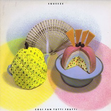 Cosi Fan Tutti Frutti (Re-Issue) mp3 Album by Squeeze