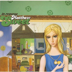 In Reverse (UK Edition) mp3 Album by Matthew Sweet