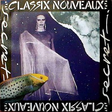 Secret mp3 Album by Classix Nouveaux