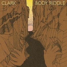Body Riddle (Japanese Edition) mp3 Album by Clark