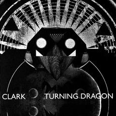 Turning Dragon (Japanese Edition) mp3 Album by Clark