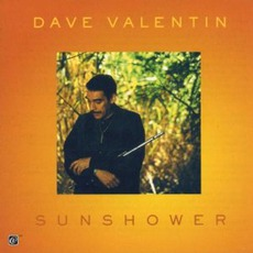 Sunshower mp3 Album by Dave Valentin
