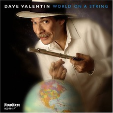 World On A String mp3 Album by Dave Valentin