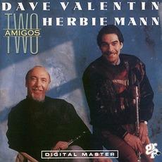 Two Amigos mp3 Album by Dave Valentin & Herbie Mann