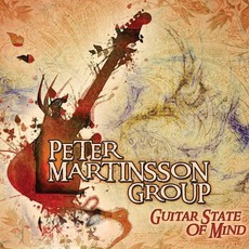 Guitar State Of Mind mp3 Album by Peter Martinsson Group