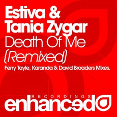 Death Of Me (Remixed) mp3 Remix by Estiva & Tania Zygar