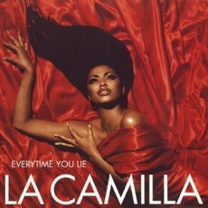 Everytime You Lie mp3 Single by La Camilla