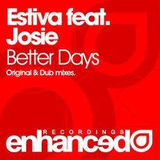 Better Days mp3 Single by Estiva Feat. Josie