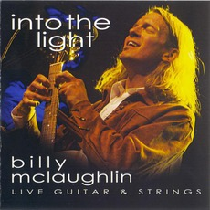 Into The Light (Live Guitar & Strings) mp3 Live by Billy McLaughlin