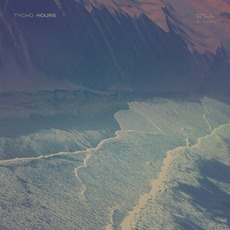 Hours mp3 Single by Tycho