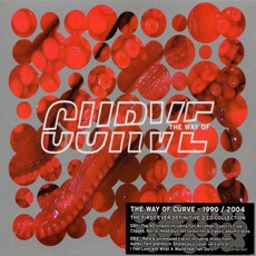 The Way Of Curve mp3 Artist Compilation by Curve