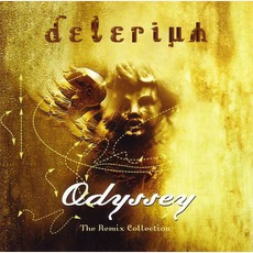 Odyssey: The Remix Collection mp3 Artist Compilation by Delerium