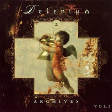 Archives, Volume 2 mp3 Artist Compilation by Delerium