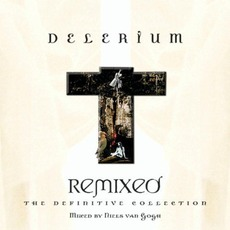 Remixed: The Definitive Collection mp3 Artist Compilation by Delerium