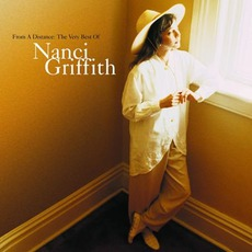From A Distance: The Very Best Of Nanci Griffith mp3 Artist Compilation by Nanci Griffith