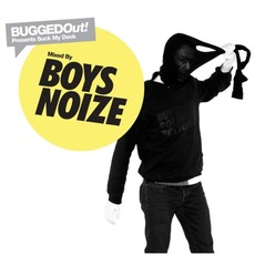 Bugged Out! Presents Suck My Deck: Boys Noize mp3 Compilation by Various Artists