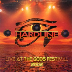Live At The Gods Festival 2002 mp3 Live by Hardline