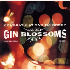 Congratulations I'm Sorry mp3 Album by Gin Blossoms