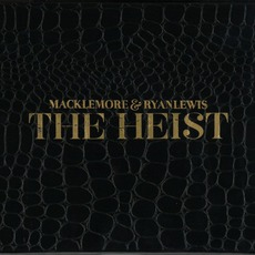 The Heist (Deluxe Edition) by Macklemore & Ryan Lewis