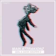 808s & Dark Grapes II mp3 Album by Main Attrakionz