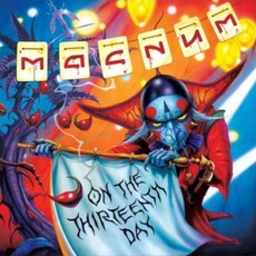 On The 13th Day (Limited Edition) mp3 Album by Magnum